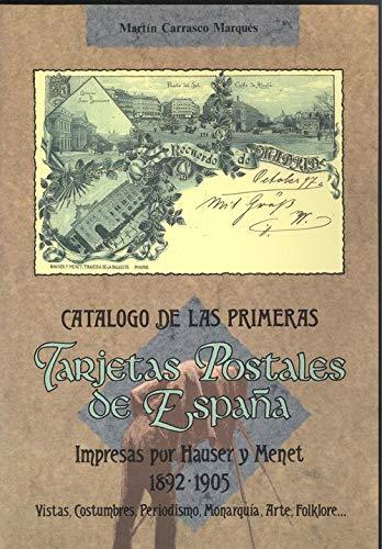 Catalogo primeras tarjetas postales espaÑa impresas hauser y ...