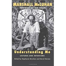 Understanding Me : Lectures and Interviews