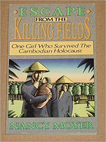 Book Escape from the Killing Fields: One Girl Who Survived the Cambodian Holocaust by Nancy Moyer (1991-07-01)