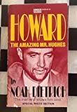 Howard: The Amazing Mr. Hughes