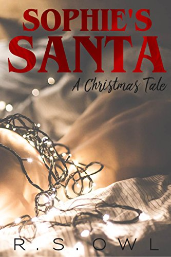Sophie's Santa: A Christmas Tale