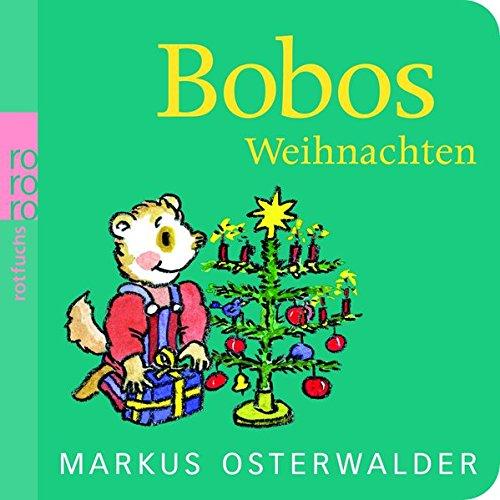 Bobos Weihnachten (Bobo Siebenschläfer)