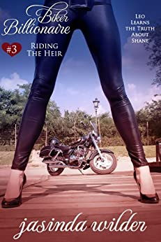 Biker Billionaire #3: Riding The Heir by [Wilder, Jasinda]