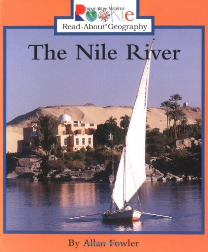 The Nile River (Rookie Read-About Geography (Paperback))