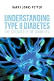 img - for Understanding Type II Diabetes: The Chemistry of Diabetes book / textbook / text book