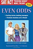 "Even Odds: SAT/ACT ""Reading Series"" Novel Trilogy"