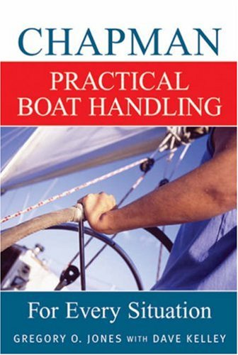 Chapman Practical Boat Handling: For Every Situation pdf epub