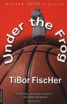 Under the Frog: A Novel