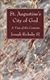 St. Augustine's City of God, Joseph Rickaby, 160608383X