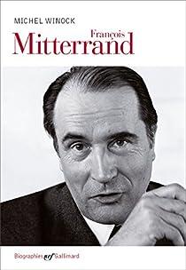 François Mitterrand par Winock