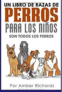 Guía Definitiva de Razas de Perros: Características ...