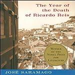 The Year of the Death of Ricardo Reis | Jose Saramago,Giovanni Pontiero (translator)