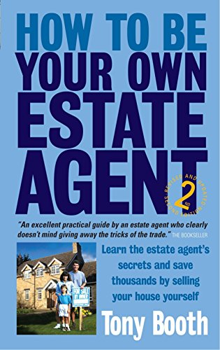 How to Be Your Own Estate Agent