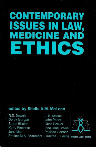Contemporary Issues in Law, Medicine and Ethics (Medico-Legal Series)