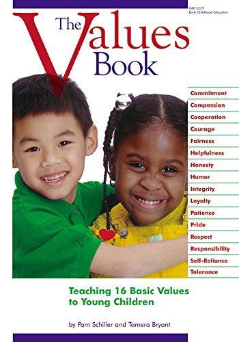 The Values Book: Teaching 16 Basic Values to Young Children