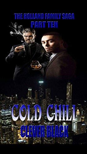 (The Holland Family Saga Part Ten: Cold Chili)
