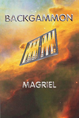 BACKGAMMON. 2004 Edition with new foreword by Renee Magriel