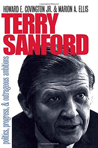 terry-sanford-politics-progress-and-outrageous-ambitions