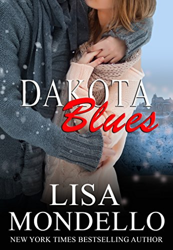 Dakota Blues (Dakota Hearts Book 11) by [Mondello, Lisa]