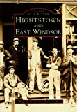 Hightstown and East Windsor, Peggy Brennan and Frank Brennan, 0752402706