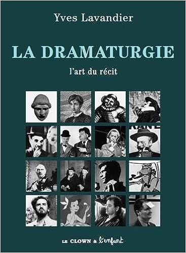 Téléchargement La dramaturgie : L'art du récit epub pdf