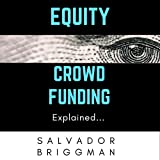Equity Crowdfunding Explained