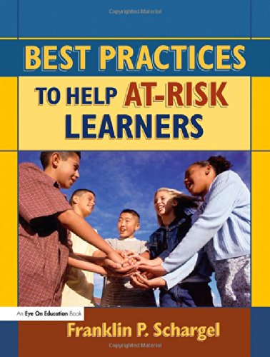 Read Online Best Practices to Help At-Risk Learners (Volume 1) ebook
