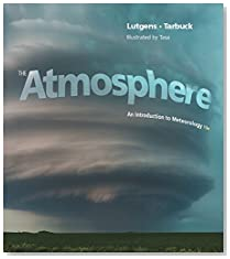 The Atmosphere: An Introduction to Meteorology (13th Edition) (MasteringMeteorology Series)