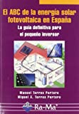 img - for El ABC de la energia solar fotovoltaica en Espa    a book / textbook / text book