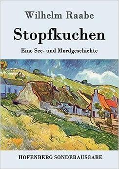 Stopfkuchen (German Edition)