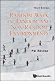 img - for Random Walk in Random and Non-Random Environments (3rd Edition) book / textbook / text book