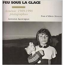 Feu sous la glace (Le): Arménie 1989-1990