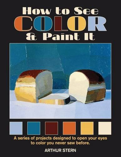 Read Online How to See Color and Paint It PDF