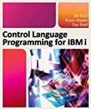 img - for Control Language Programming for IBM i book / textbook / text book