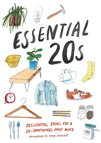 Essential 20s: 20 Essential Items for Every Room in a 20-Something's First Place by Chronicle Books