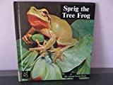 img - for Sprig, the Tree Frog (The Animal Friends Books) book / textbook / text book