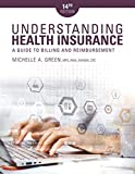 img - for Understanding Health Insurance: A Guide to Billing and Reimbursement (MindTap Course List) book / textbook / text book