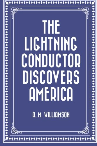 Read Online The Lightning Conductor Discovers America pdf