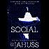 Social: The Social Media Series #1-3 (The Social Media Bundle Series)