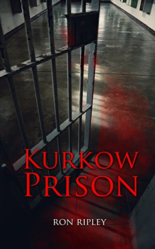 (Kurkow Prison: Supernatural Horror with Scary Ghosts & Haunted Houses (Berkley Street Series Book)