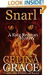 Snarl (A Kate Redman Mystery: Book 4)...