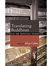Translating Buddhism: Historical and Contextual Perspectives