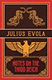 Notes on the Third Reich, Julius Evola, 1907166866