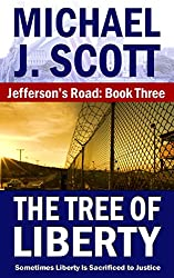 The Tree of Liberty (Jefferson's Road Book 3)