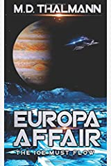 Europa Affair: The Ice Must Flow Paperback