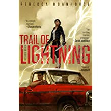 Trail of Lightning (The Sixth World Book 1)