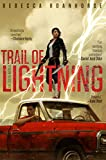 "Rebecca Roanhorse, ""Trail of Lightning"" (Saga Press, 2018)"