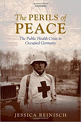 Review Perils Of Reading History >> The Perils Of Peace The Public Health Crisis In Occupied