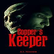 Copper's Keeper: Slaughter Series, Book 3 | A.I. Nasser