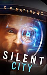 Silent City (Corin Hayes Book 1)